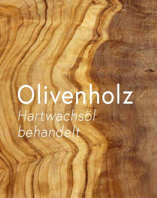 olivenholz-olive-hartwachsoel-behandelt